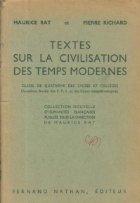 Textes Sur La Civilisation Des Temps Modernes - Classe De Quatrieme Des Lycees Et Colleges