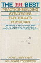The 191 best practice-building strategies for today's physician