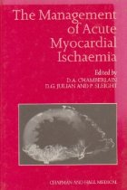 The Management of Acute Myocardial Ischemia
