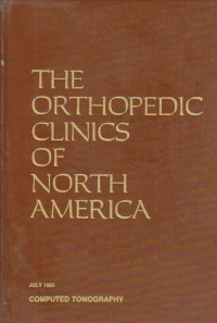 The orthopedic clinics of North America, Volume 16/July 1985 - Computed Tomography