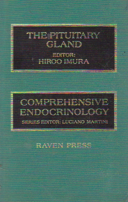 The Pituitary gland. Comprehensive endocrinology