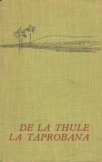 De la Thule la Taprobana