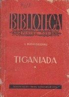 Tiganiada, Volumul I