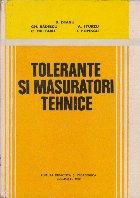 Tolerante si masuratori tehnice