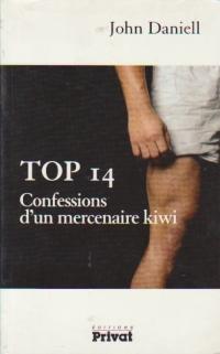 Top 14 - Confessions d'un mercenaire kiwi