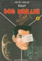 Tout Bob Morane, Volumul VIII