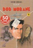Tout Bob Morane, Volumul IX