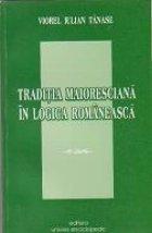 Traditia maioresciana logica romaneasca