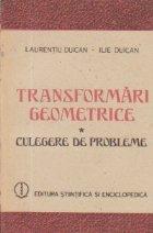 Transformari geometrice - Culegere de probleme