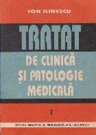 Tratat de clinica si patologie medicala, Volumul I