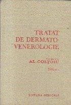 Tratat de dermato-venerologie, Volumul I - Partea a II-a (Al. Coltoiu)