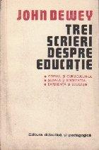 Trei scrieri despre educatie