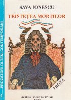 Tristetea Mortilor - Proza