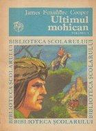 Ultimul mohican, Volumul I