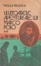 Uluitoarele aventuri ale lui Marco Polo, Volumul al II-lea
