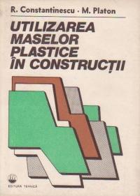Utilizarea maselor plastice in constructii
