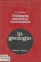 Utilizarea statisticii matematice in geologie (Traducere din limba rusa)