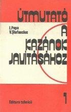 Utmutato a kazanok javitasahoz, I-II kotet (Indrumator pentru repararea cazanelor, Volumele I si II)
