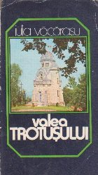 Valea Trotusului (Colectia Itinerare Turistice)