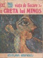 Viata de fiecare zi in Creta lui Minos