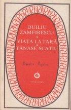 Viata tara Tanase Scatiu (Seria