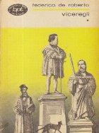 Viceregii, Volumul I