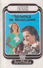 Vicontele Bragelonne Volumul III lea