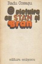 O vietuire cu Stan si Bran