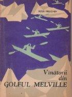 Vinatorii din Golful Melville