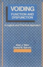 Voiding function and dysfunction - A logical and practical approach