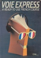 Voie Express - A ready-to-use French course