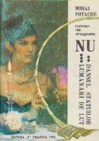 Nu, Volumele II si III - Dansul statuilor. Lumanari de lut