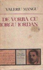 De vorba cu Iorgu Iordan