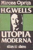 H. G. Wells - Utopia moderna