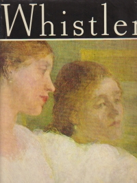Whistler (Clasicii picturii universale)