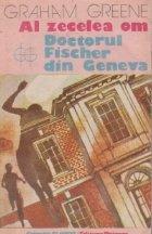 Al zecelea om. Doctorul Fischer din Geneva