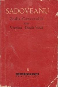 Zodia Cancerului sau vremea Ducai-Voda