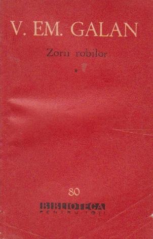 Zorii robilor, Volumul I