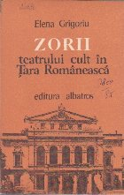 Zorii Teatrului Cult in Tara Romaneasca